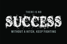 Success T Shirt Design