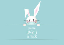 Happy Easter White Bunny Rabbit Wear A Protective Face Mask Against Covid-19. Coronavirus Alert For Easter Card, Banner, Invitation, Poster, Stay Home. Vector Isolated On Light Blue Background