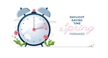 Daylight Saving Time Banner. The Clocks Moves Forward One Hour. Floral Decoration With Pink Flowers. Spring Clock Changes Concept For Web, Emailing. Modern Flat Design, Cartoon Vector Illustration