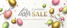 Vector Elegant Sale Banner With Confetti, 3d Pussy Willow, Realistic Gold, Green, Pink Eggs And Lettering Easter. Festive Horizontal Background With Place For Text For Flyer With Discount Offers.