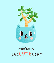 Vector Illustration Of A Potted Jade Plant With A Cute Message. Crassula Ovata Or Money Tree In A Ceramic Pot Shaped Like An Adorable Cat With A Pun Below. Design Element For A Poster Or A Card.