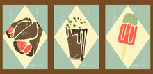 Vintage Posters With Delicious Food. Fast Food Illustrations For Interior Design, Cafes, Menus, Social Networks, Advertising. Minimalist Backgrounds With Pancakes, Chocolate Cocktail, Ice Cream.