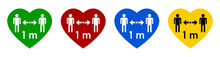 Set Of Colorful Social Distancing Keep Your Distance 1 M Or 1 Metre Warning Heart Sign Icon In Green, Red, Blue And Yellow. Vector Image.