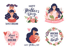 Mother's Day Greeting Cards, Posters Set With Mom And Baby, Calligraphy Text. Hand Drawn Vector Illustration Set.