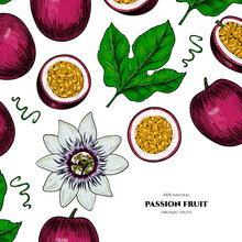 Vector Frame With Passion Fruit. Hand Drawn. Vintage Style