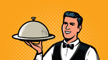 Waiter With Tray In Retro Pop Art Style. Restaurant, Food Service Concept