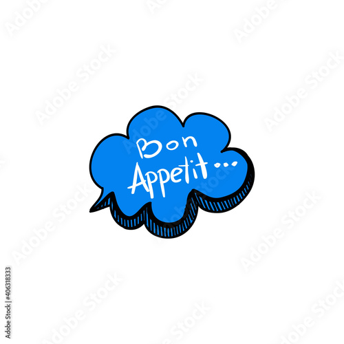 Tela Digital illustration of a blue text bubble with text Bon Apetit isolated on a