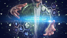 Concept Of Digitization Of Business Processes And Modern Technology. Digital Transformation.