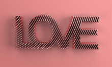 3D Render Love Text 3D Illustration Deign.