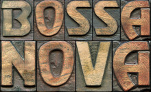 Bossa Nova Wooden Letterpress