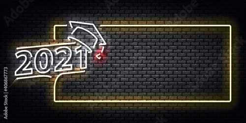 Vector realistic isolated neon sign of Graduation 2021 frame logo for invitation covering on the wall background. © comicsans