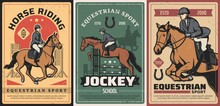 Equestrian Sport, Horse Riding And Race On Hippodrome Vintage Posters. Vector Professional Ride, Elite Jockey School. Horseback Riding Sports Grunge Retro Cards With Rider And Lucky Horseshoe Set