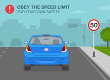 Safety Driving Rules. Obey The Speed Limit Warning Poster Design. Character Driving A Blue Sedan Car On The City Street. Flat Vector Illustration Template.