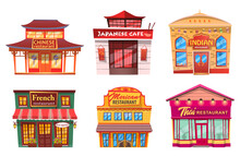Six Isolated Buildings, Traditional World Cuisines Restaurants And Cafes. Vector Facade Exterior Design Illustration. Cafeterias With Chinese And Japanese, Indian And French, Mexican And Thai Food