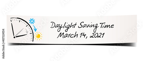 Obraz Daylight Saving Time March 14, 2021. Hand written memo with clock doodle on a bend paper banner. - fototapety do salonu