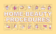 Home Beauty Procedures Word Concepts Banner. Home Nail Design. Infographics With Linear Icons On Orange Background. Baby Foot Treatment. Isolated Typography. Vector Outline RGB Color Illustration