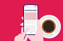 Reading Shocking News On Phone While Drinking Coffee - Hands With Smartphone Scrolling A News Site. Vector Illustration.