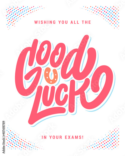 Obraz Good luck in your exams. Farewell card. Vector lettering. - fototapety do salonu