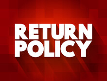 Return Policy Text Quote, Concept Background