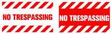 No Trespassing Warning Sign. Eps10 Vector Illustration.