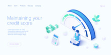 Credit Score Or Rating Concept In Isometric Vector Illustration. Loan History Meter Or Scale For Creditworthiness Report. Web Banner Layout Template.