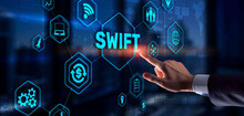 SWIFT. Society For Worldwide Interbank Financial Telecommunications. Financial Banking Regulation Concept.