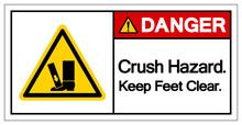 Danger Crush Hazard Keep Feet Clear Symbol Sign, Vector Illustration, Isolate On White Background Label .EPS10