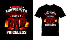Firefighter T Shirt Design, T Shirt Design Concept, Proud Firefighter T Shirt Design, Firefighter Is A Real Hero T Shirt Design,