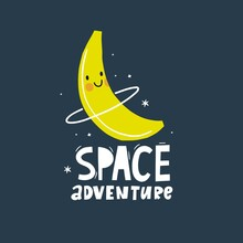 Cute Cartoon Fruits In Space Adventure. Fresh Summer Print For Kids In Modern Stylle. Vector Fruits Planet In Space.