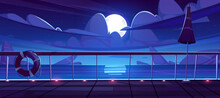 Night Seascape View From Cruise Ship Deck. Ocean Landscape With Rocks In Water, Moon And Clouds In Sky. Vector Cartoon Illustration Of Wooden Boat Deck With Railing, Lamps, Lifebuoy And Umbrella