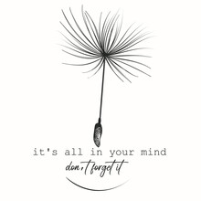 Creative Fashion Conceptual Illustration Print With Dandelion Seed, It's All In Your Mind