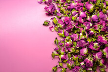 Dried Pink Roses. Beautiful Pink Flowers. Herbal Plant. Dry Pink Rosebuds Background.