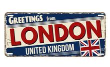 Greetings From London Vintage Rusty Metal Plate