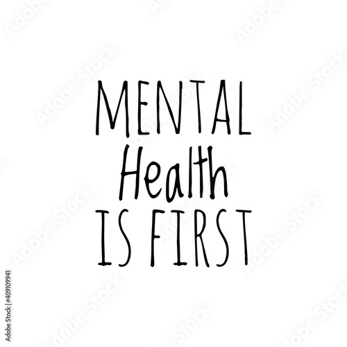 Fotografía ''Mental Health is first'' Lettering