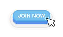 Join Now Blue 3D Button In Flat Style Isolated On White Background. Vector Illustration.