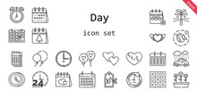 Day Icon Set. Line Icon Style. Day Related Icons Such As Calendar, Rain, Balloon, Balloons, Broken Heart, Clock, Heart, Environment, Tulips, 24 Hours, Price, Tic Tac Toe, Beach, Time