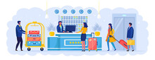 Woman With Suitcases Is Standing At Reception Desk. Check Into Hotel. Receptionist Welcomes The Guest. Bellboy With Cart. Vector Illustration