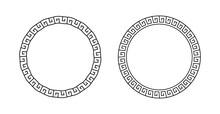 Set Greek Circle Frame. Meander Pattern Collection Circular Border. Greek Frame. Greece Ornament. Grecian Ancient Style. Roman Design. Geometric Mediterranean Decor. Element Antique Symbol. Vector
