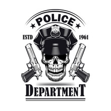 Old Style Emblem With Policeman Skull And Pistols Vector Illustration. Monochrome Badge With Dead Head Of Police Officer. Law And Order Concept Can Be Used For Retro Template, Banner Or Poster