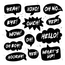 Hand Drawn Set Of Speech Black Bubbles With Handwritten Short Phrases Yes, Bye, Hooray, Wow, Oh Boy, Xoxo, What's Up, Ouch, Oh, Yeah, Oh No, Yep, Hello.