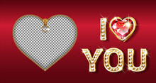 The Word I Love You. Gold Letters In The Shape Of A Heart With Sparkling Diamonds. Valentine S Day Banner. Postcard Photo Frame With Zipper Closure. 3D Realistic Style On A Dark Background. Vector.