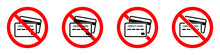 Credit Card Ban Icon. Credit Card Are Prohibited. Stop Credit Card Icon.
