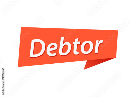 Debtor banner design vector, Debtor text Fototapet