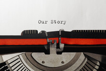 Text Our Story Typed On Retro Typewriter