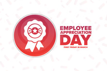 Employee Appreciation Day. First Friday In March. Holiday Concept. Template For Background, Banner, Card, Poster With Text Inscription. Vector EPS10 Illustration.