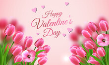 Card Or Banner On Happy Valentine's Day In Pink With Two Bouquets Of Pink Tulips On A Salmon Pink Background With Pink Hearts