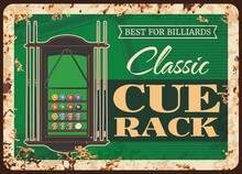 Billiards Cue Rack Metal Plate Rusty, Pool Snooker Game Equipment And Player Items Shop, Vector Retro Poster. Billiards Or Snooker Pool Classic Rack For Cues, Balls And Triangle, Metal Plate Sign