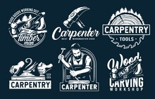 Set Of Emblems With Equipment For Wood Workshop Or Joiner Craft Studio. Carpenter Tool For Repair, Professional Carpentry Work