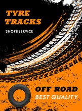 Car Off Road Tyres Shop And Service Grungy Poster. Automobile Rubber Tires, Vehicle Wheel Marks And Car Protector Threads, Truck Tyres Dirty Trails Vector. Tires Repair And Replacement Service Banner