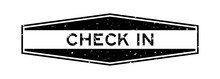 Grunge Black Check In Word Hexagon Rubber Seal Stamp On White Background